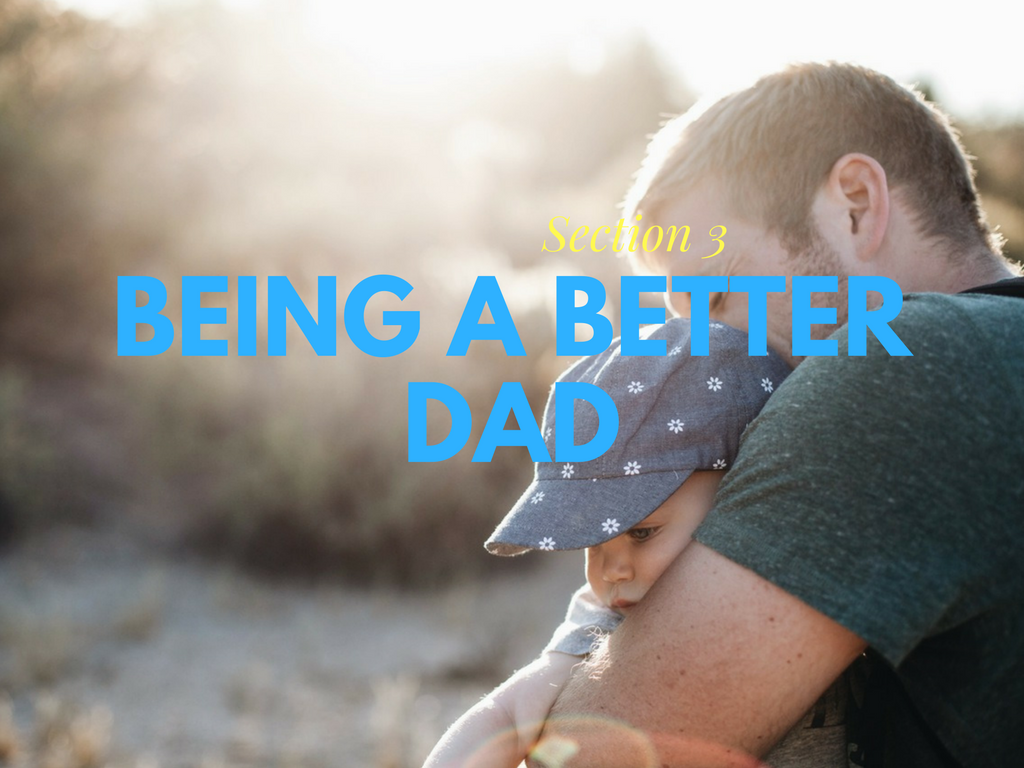 being a better dad, rise of the modern day dad