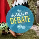 Trick or treat, daddilife debate