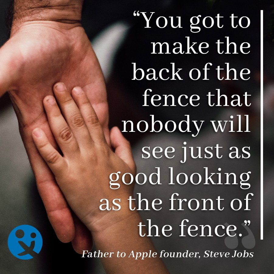 inspirational quotes, inspirational quotes from dads, Paul jobs, Steve Jobs