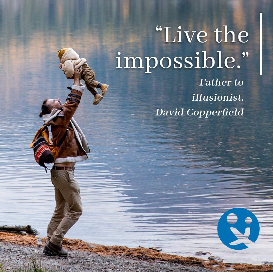 inspirational quotes for dads, inspirational quotes from dads, david copperfield