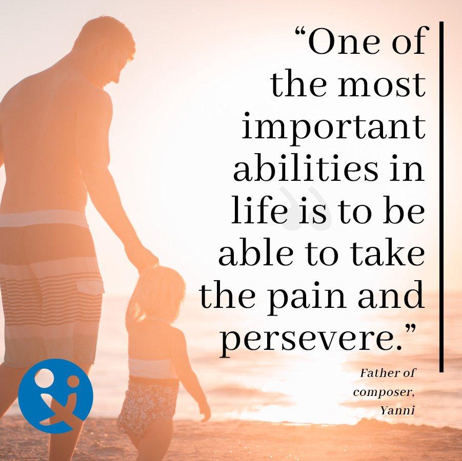 inspirational quotes, inspirational quotes for dads, inspirational quotes by dads, yanni