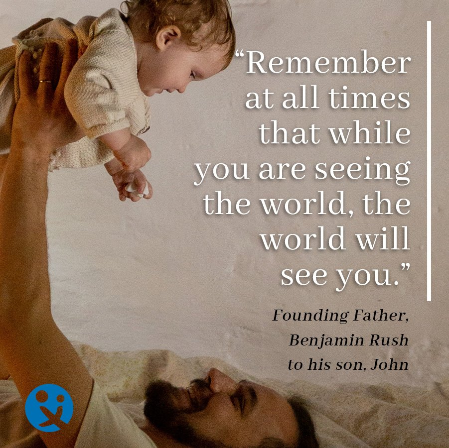 inspirational quotes for dads, inspirational quotes, inspirational quotes from dads, benjamin rush