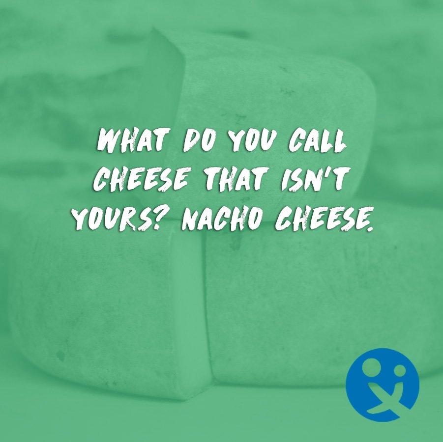 cheesy dad jokes, nacho cheese, best dad jokes