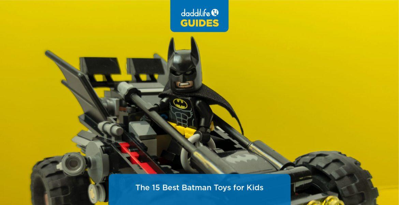 best batman toys, great batman toys, batman toys, batman toys for 1 year olds, batman toys for 4 year olds, batman toys for 5 year olds